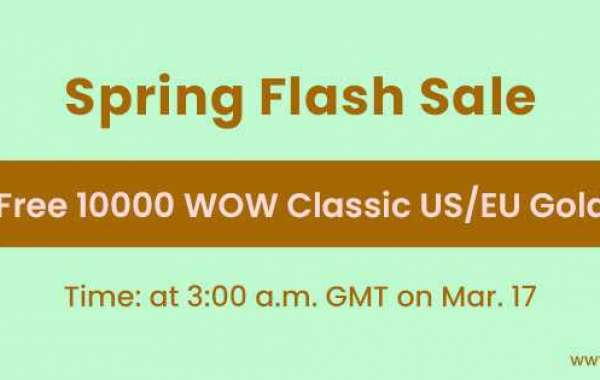 Free 10000 wow classic gold guide Coming for Spring Flash Sale March 17